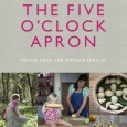 The Five O'Clock Apron, is a cookery book aiming to help modern families make 'proper food'. The book's creator is Claire Thomson, a chef with her own restaurant in […]