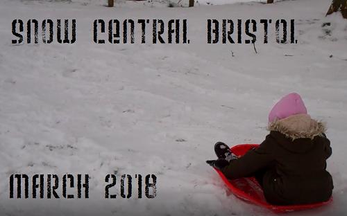 Snow in Bristol Central area March 2018