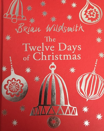 The Twelve Days of Christmas Brian Wildsmith