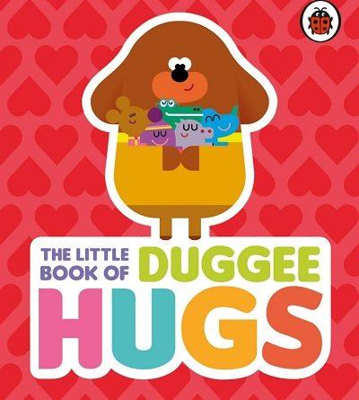 The Little Book of Duggee Huggs