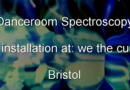 We The Curious – Danceroom Spectroscopy – Formerly At Bristol Science Centre