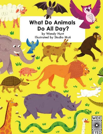 What do animals do all day wendy hunt