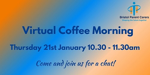 Bristol Parent Carers Virtual Coffee Morning