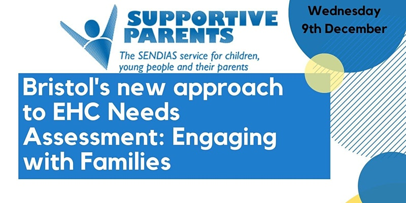 Bristol EHCP Assessment Supportive Parents